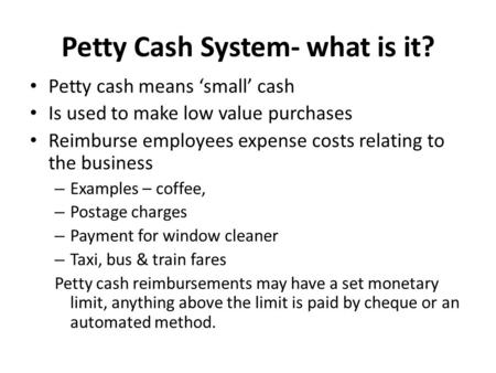 Petty Cash System- what is it?