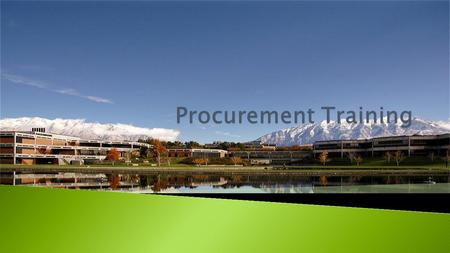  Procurement Services is responsible for the procurement of all goods and services required by Utah Valley University and all its departments. The most.