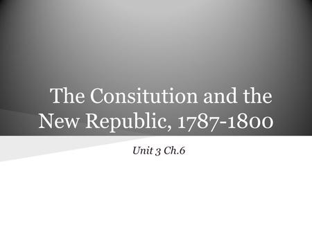 The Consitution and the New Republic,