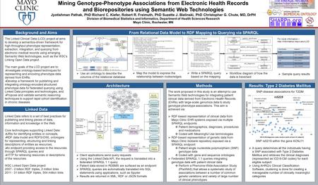 The work proposed in this study is an attempt to use Semantic Web technologies for integrating patient clinical data derived from Electronic Health Records.