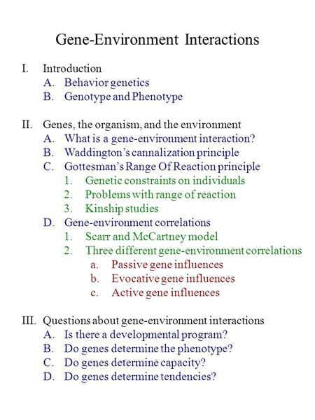 Gene-Environment Interactions
