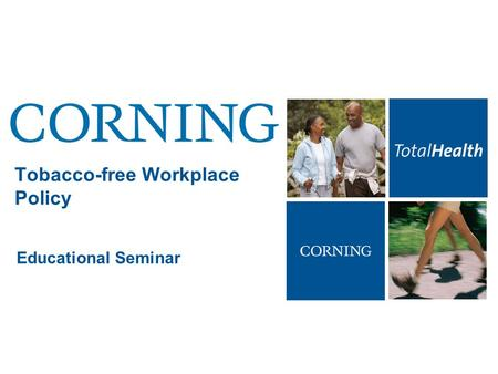 Tobacco-free Workplace Policy Educational Seminar.