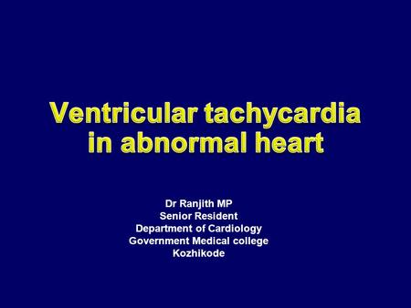 Ventricular tachycardia in abnormal heart
