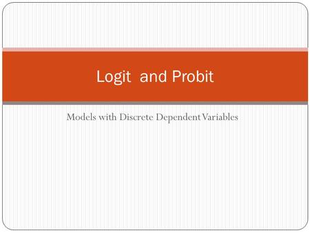 Models with Discrete Dependent Variables