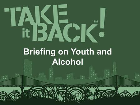Briefing on Youth and Alcohol. Clay County Youth Prevention Coalition Briefing on Youth and Alcohol.