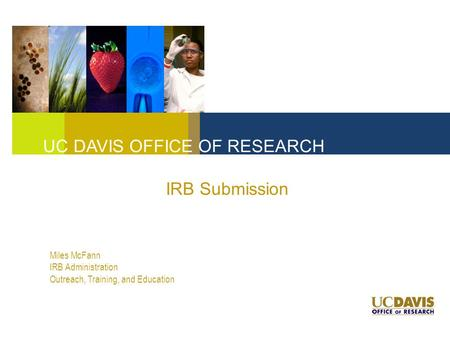 UC DAVIS OFFICE OF RESEARCH