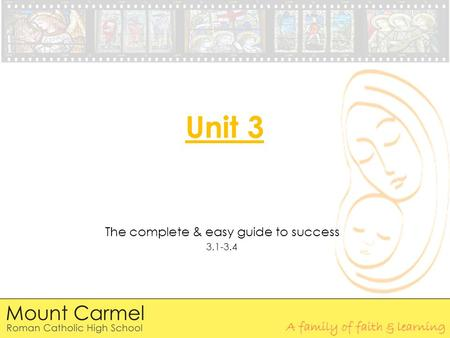Unit 3 The complete & easy guide to success 3.1-3.4.