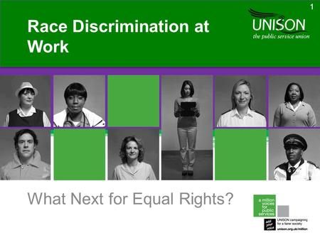 What Next for Equal Rights? Race Discrimination at Work 1.