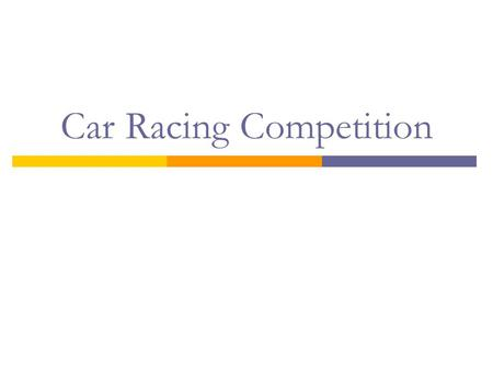 "Car Racing Competition. Goal  Learn or design a controller for TORCS that races as fast as possible alone or in the presence of others drivers  ""Spiritual."