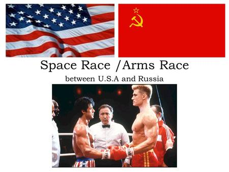Space Race /Arms Race between U.S.A and Russia. The growth of atomic weapons between the two superpower. in 1949 the united state had dropped two atomic.