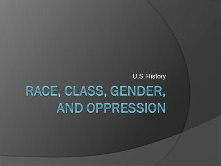 "U.S. History. Quotes  ""Oppression can only survive through silence.""  ""He who allows oppression shares the crime."""