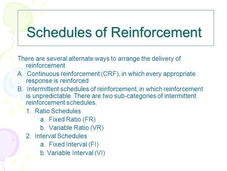 Schedules of Reinforcement or Punishment: Ratio Schedules - ppt ...