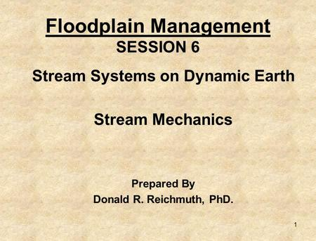 Floodplain Management SESSION 6