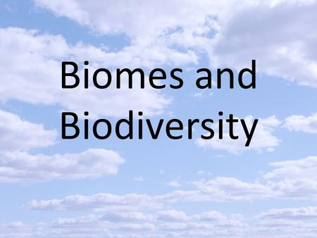 Biomes and Biodiversity