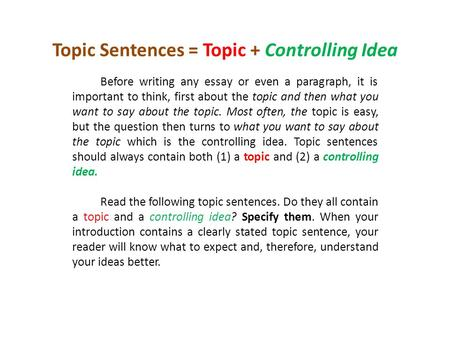 topic sentence and controlling idea ppt video online  topic sentences topic controlling idea