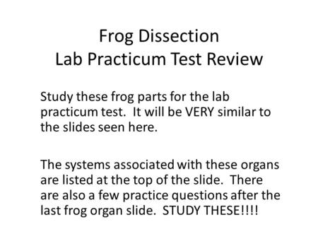 Frog Dissection Lab Practicum Test Review