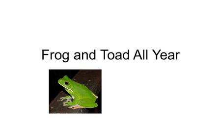 Frog and Toad All Year. Covered Covered- hidden Be sure the picnic food is covered.