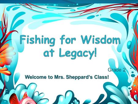 Grade 2 Welcome to Mrs. Sheppard's Class!. Agenda Curriculum Daily Schedule Homework Policy Report Cards Behavior Management Positive Behavior Support.
