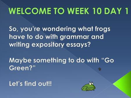 Let's review:  A clause is a group of words containing a subject and a verb. › Example: when the frog jumped  An independent clause contains a subject.