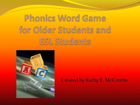 Created by Kathy E. McCombs Directions This games deals with the short O in words. Read each sentence. Find a word in the box that tells what it describes.