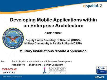 Developing Mobile Applications within an Enterprise Architecture CASE STUDY Deputy Under Secretary of Defense (OUSD) Military Community & Family Policy.