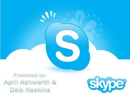 Agenda What is Skype? What does Skype offer? Where can you use Skype? Skype in the Classroom! How do you use Skype? Agenda.