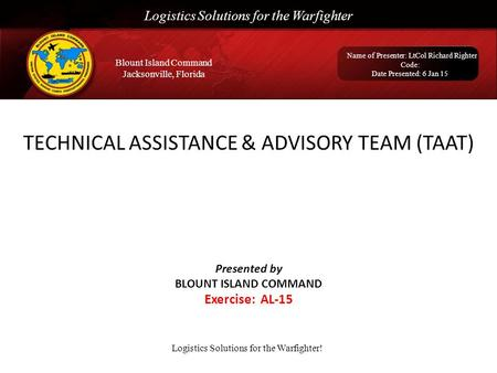 TECHNICAL ASSISTANCE & ADVISORY TEAM (TAAT)