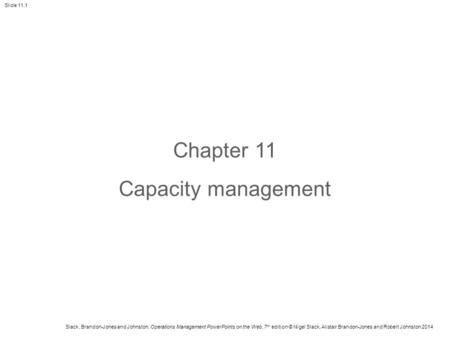 Chapter 11 Capacity management.