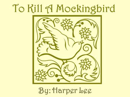 Dissertation Paper Kill A Mockingbird
