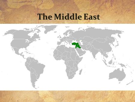 The Middle East. The Middle East Today: Political Map 1 2 3--> 4--> 5 6 7 8--> 11--> 9  16 17 18 19 20 21.