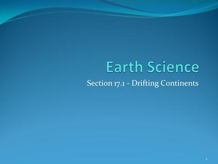 Section Drifting Continents