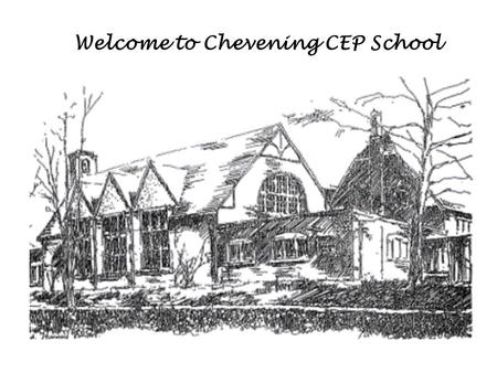 Welcome to Chevening CEP School