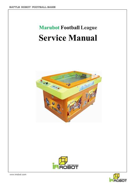 Www.irrobot.com Marubot Football League Service Manual.