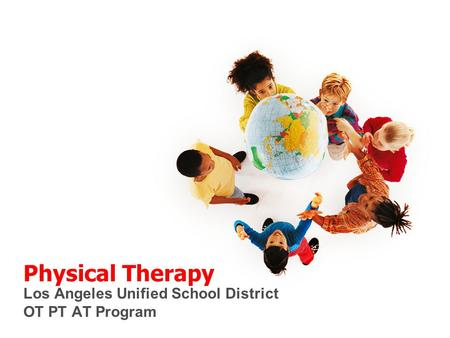 Los Angeles Unified School District OT PT AT Program