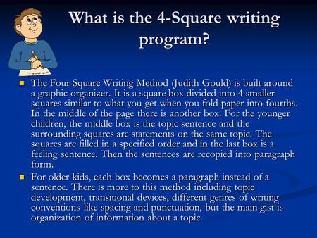 What is the 4-Square writing program?