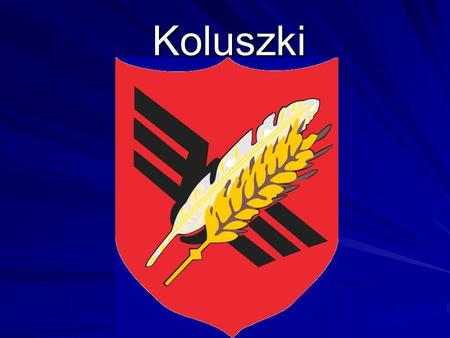 Koluszki. Koluszki is a small town situated in the centre of Poland about 27 km from the city of Lodz.