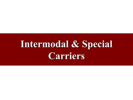 Intermodal & Special Carriers