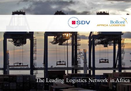 1 1 The Leading Logistics Network in Africa. 2 2 Overview An International Logistics, Freight Forwarding & Shipping Company o Brief history – 1962: SOCOPAO.
