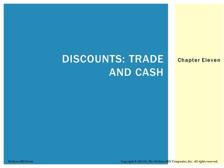 Discounts: Trade and Cash