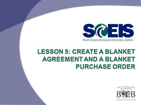 LESSON 5: CREATE A BLANKET AGREEMENT AND A BLANKET PURCHASE ORDER.
