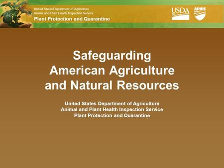 Safeguarding American Agriculture and Natural Resources