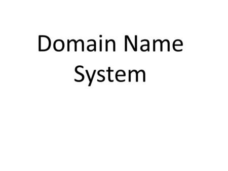 Domain Name System. DNS is a client/server protocol which provides Name to IP Address Resolution.