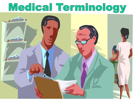 Medical Terminology Learning Terminology.