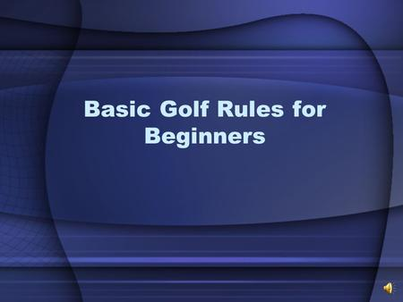 Basic Golf Rules for Beginners Teeing Off Tee anywhere between the markers (not in front) and no more than two club-lengths behind the front edge of.