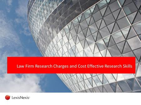 Law Firm Research Charges and Cost Effective Research Skills.