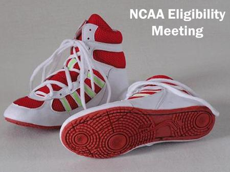 NCAA Eligibility Meeting. When Should Students Register? Students may register at any time, but we recommend that they register during their junior year.