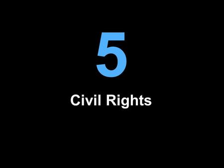 5 Civil Rights. Civil Liberties and Civil Rights Are Not the Same Civil Rights are the legal or moral claims that citizens are entitled to make on the.