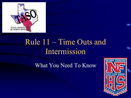 Rule 11 – Time Outs and Intermission What You Need To Know.