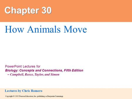 Copyright © 2005 Pearson Education, Inc. publishing as Benjamin Cummings PowerPoint Lectures for Biology: Concepts and Connections, Fifth Edition – Campbell,