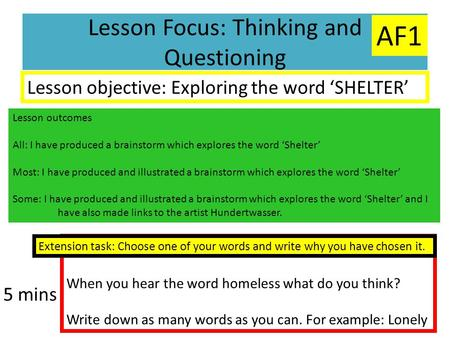 Lesson Focus: Thinking and Questioning